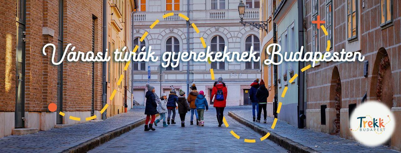 TOP 5 városi séta gyerekeknek