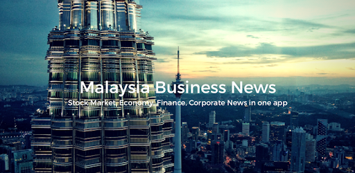 Malaysia business, finance, economy, stock market, corporate news in one app.
