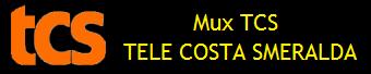 MUX TCS - TELE COSTA SMERALDA