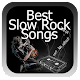Best Slow Rock Songs for PC-Windows 7,8,10 and Mac