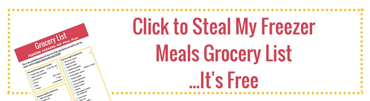 "rectangular button that says ""click to steal my freezer meals grocery list...it's free"""