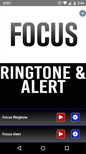 Focus Ringtone and Alert