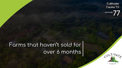 Farms Haven't Sold for Over Six Months