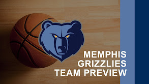 Memphis Grizzlies Team Preview thumbnail
