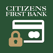 Citizens First Bank Card Control App