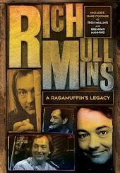 Rich Mullins - A Ragamuffin's Legacy