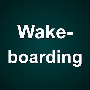 Wakeboarding Guide