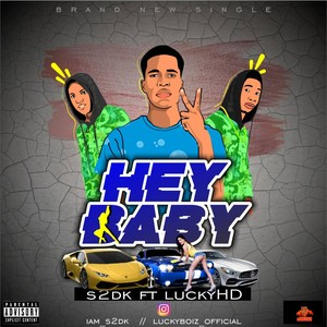 Hey Baby_ft_Lucky-HD_Hey Baby_prod_by_(Captain-Sound) Upload Your Music Free
