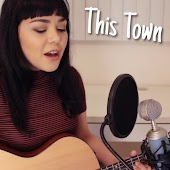 This Town (Originally Performed By Niall Horan) (Acoustic)