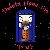 Daleks have the Tardis