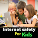 Guide for internet safety for kids Download on Windows