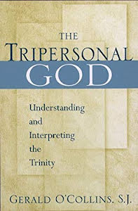 THE TRIPERSONAL GOD