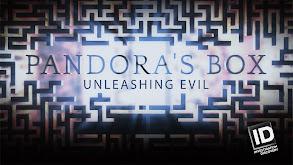 Pandora's Box: Unleashing Evil thumbnail