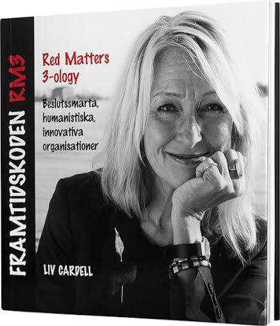 Framtidskoden Red Matters - Beslutssmarta, humanistiska, innovativa organisationer