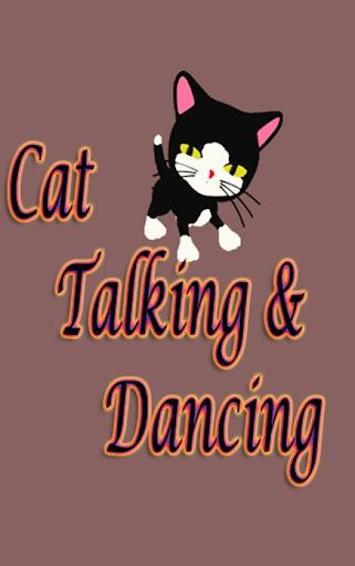 Cat Talking and Dancing