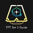 TFT Set 3 Guide