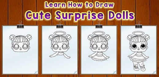 Learn How to Draw Cute Surprise Dolls APK