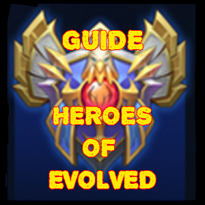 Guide for Heroes Evolved New
