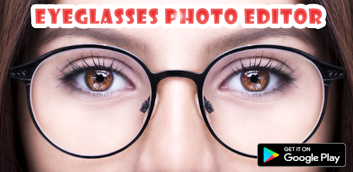 Eyeglasses Editor for PC