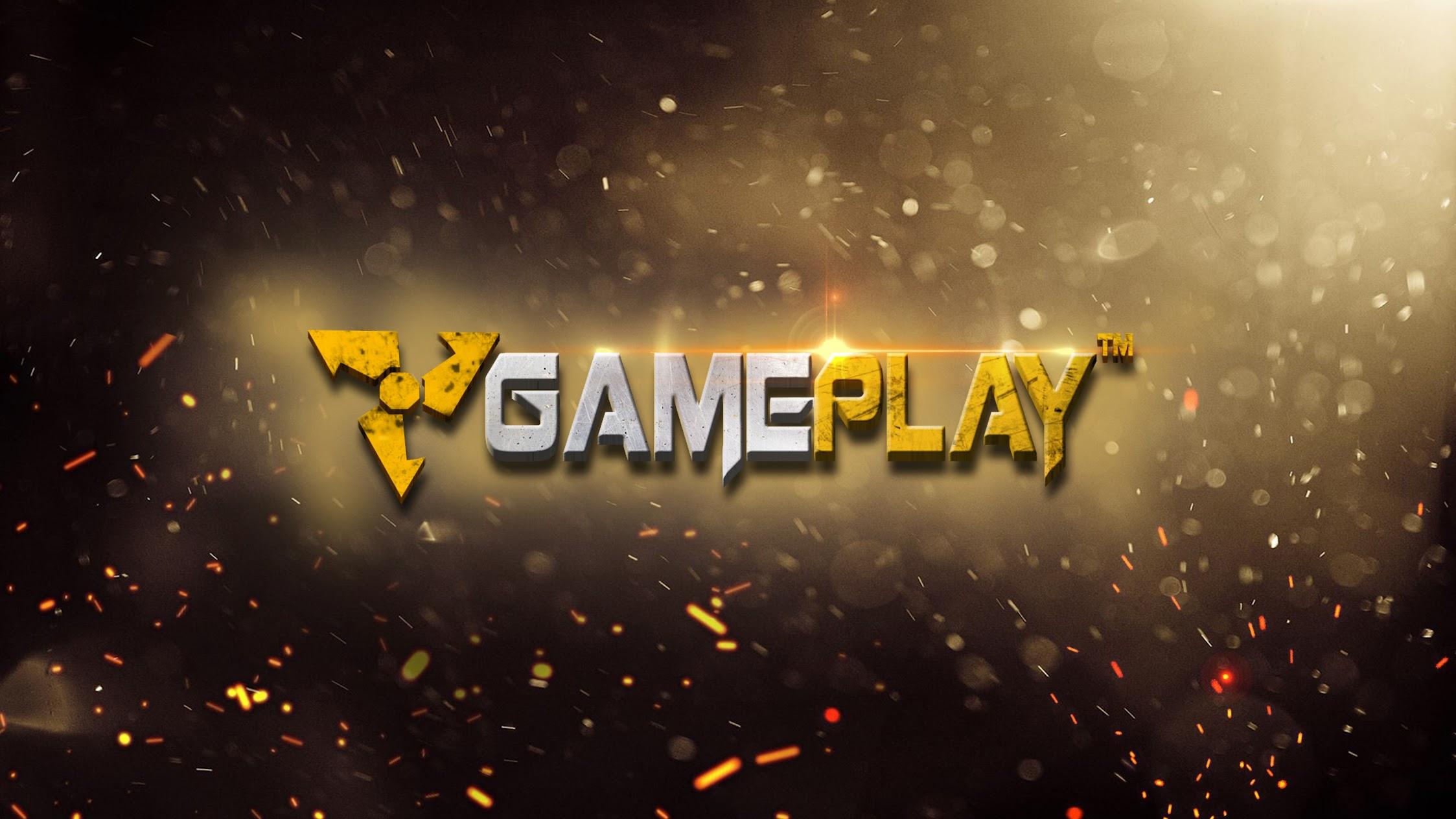 Gameplay ™