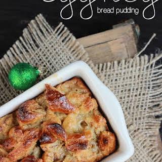 Eggnog Bread Pudding.