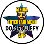 Doc Squiffy Media & Entertainment