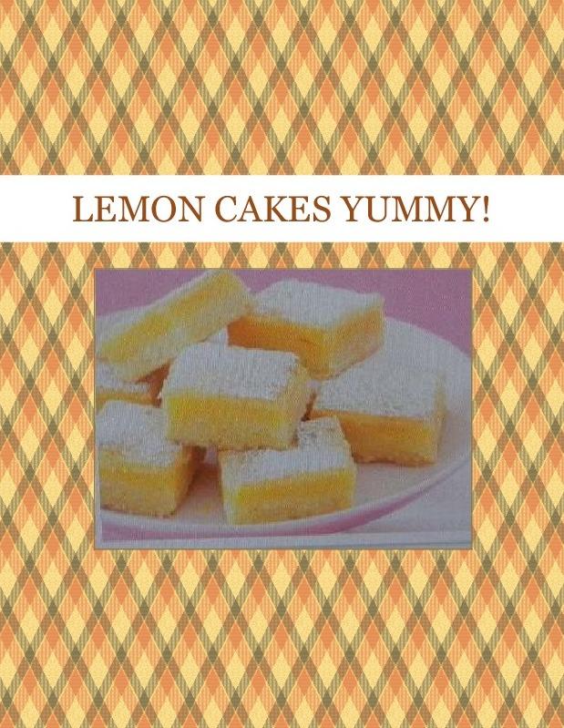 LEMON CAKES YUMMY!