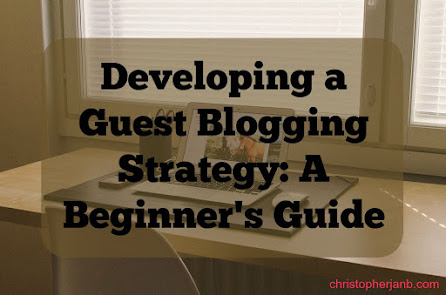 5 Steps to Launching a Successful Guest Blogging Strategy - Christopher Jan Benitez