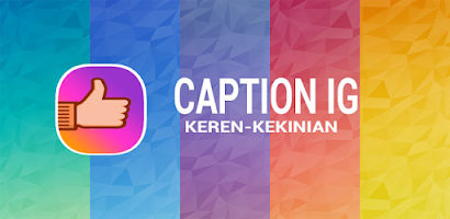 Caption Ig Keren Android App Data Rankings And Download Count