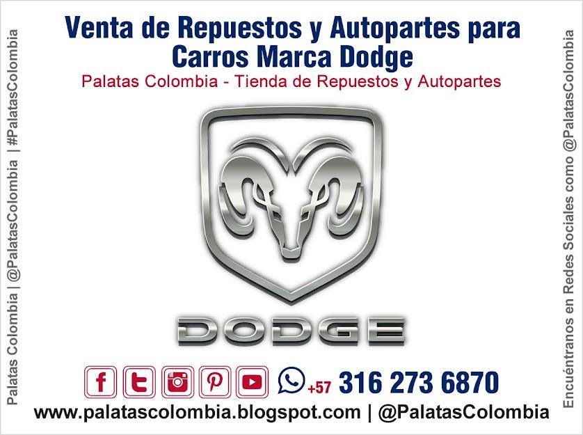 Venta de Repuestos y Autopartes para Carros Marca Dodge en Bucaramanga | Palatas Colombia Repuestos y Autopartes @PalatasColombia WhatsApp +57 3162736870