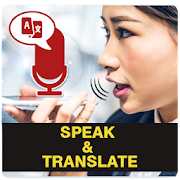 Speak and Translate - Audio to Text Converter