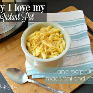 Why I love my Instant Pot (and a recipe for macaroni and cheese)