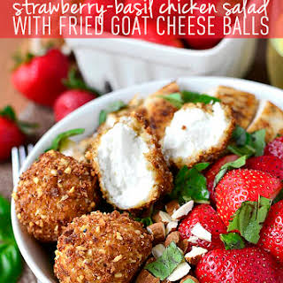 Strawberry-Basil Chicken Salad with Fried Goat Cheese Balls.