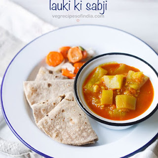 Lauki Sabji Recipe | Lauki Ki Sabzi.