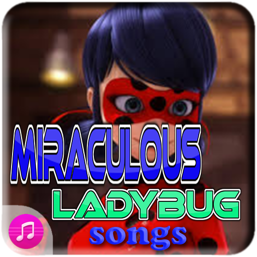 Miraculous Ladybug Song file APK for Gaming PC/PS3/PS4 Smart TV