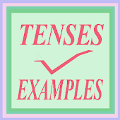 Tenses Examples for Grammar