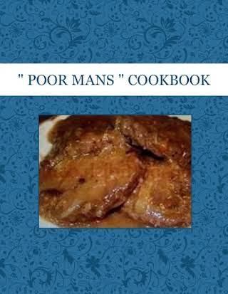 """"""" POOR MANS """" COOKBOOK"""