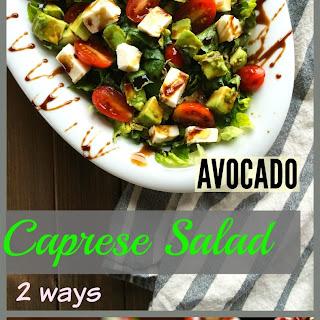 Caprese Antipasto- Avocado Caprese Salad.