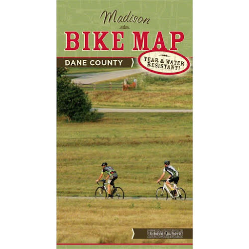 Bikeverywhere Madison and Dane County Bike Map: 4th Edition, 2015