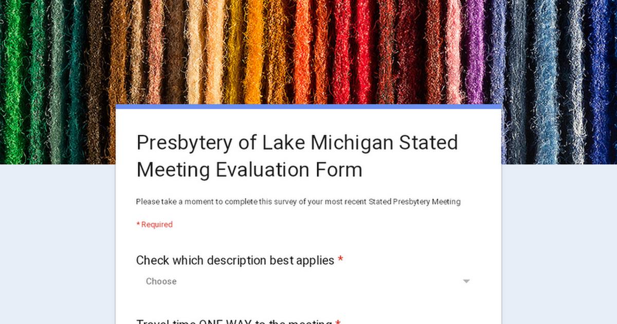 Meeting Evaluation Form | Presbytery Of Lake Michigan Stated Meeting Evaluation Form