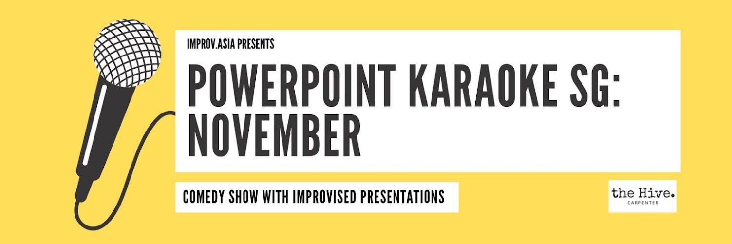 PowerPoint Karaoke Singapore: November