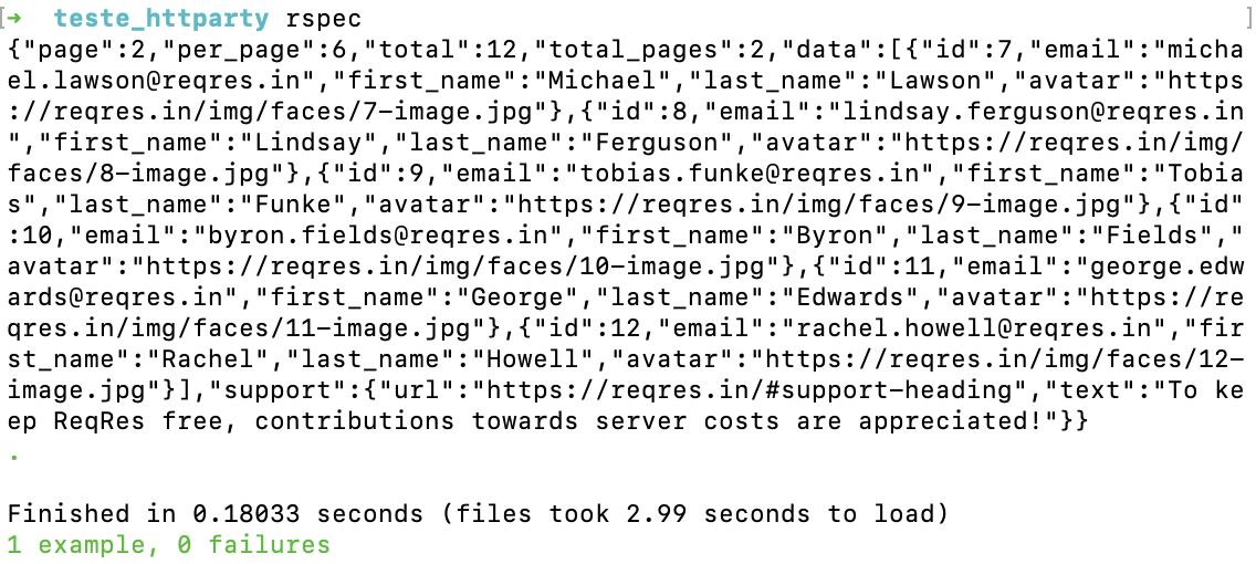 Ao executar o comando rspec na pasta raiz, deve-se verificar a saída com o payload contendo informações como page, per_page, total, total_pages, data, etc.