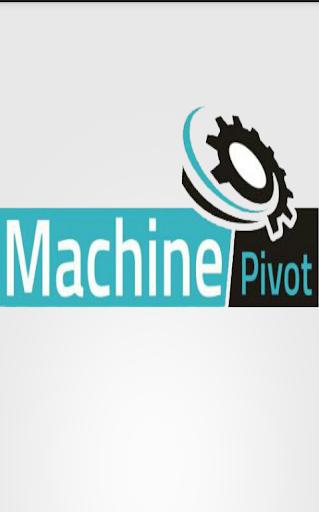 Machine Pivot