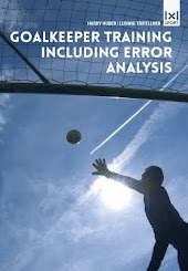 Goalkeeper Training Including Error Analysis: Featuring Fundamental Drills