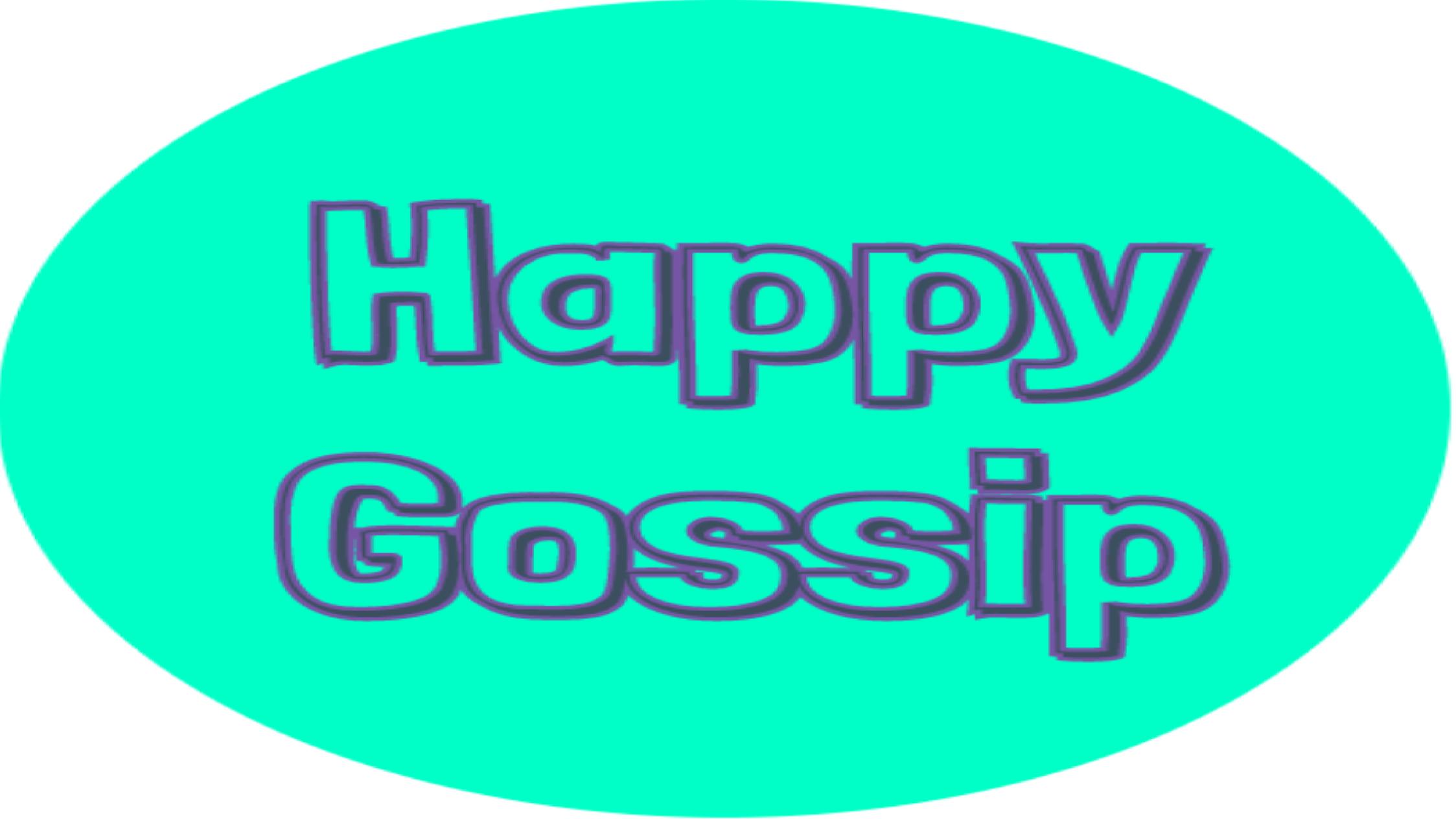 Happy Gossip