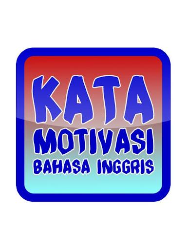 Download Kata Motivasi Bahasa Inggris Google Play Softwares