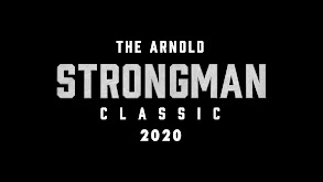 The 2020 Arnold Strongman Classic thumbnail