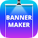 Banner Maker, Thumbnail Creator, Social Post Maker