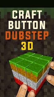 Craft-Button-Dubstep-3D 3