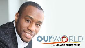 Our World With Black Enterprise thumbnail
